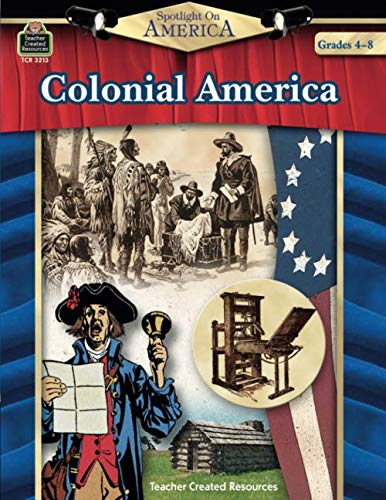 Spotlight On America: Colonial America: Colonial America (Best Selling Items On Amazon Ca)