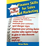 Magic Bullet Finance Skills for Sales and Marketing