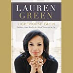 Lighthouse Faith: God as a Living Reality in a World Immersed in Fog | Lauren Green