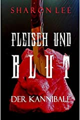 Fleisch Und Blut (German Edition)