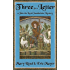 Three for a Letter: A John, the Lord Chamberlain Mystery (John the Lord Chamberlain Book 3)