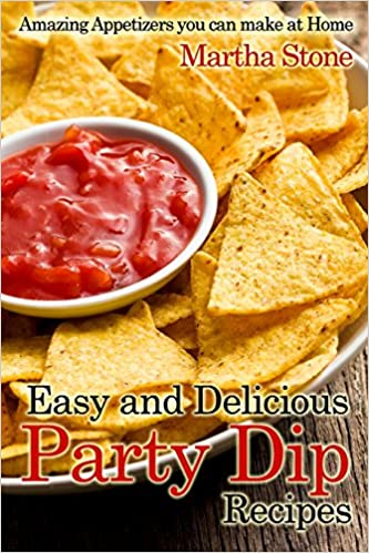 Easy And Delicious Party Dip Recipes Amazing Appetizers You Can