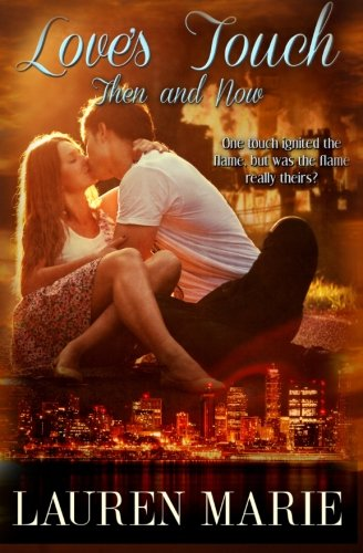 Love's Touch - Then and Now ebook