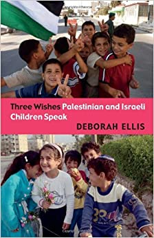 _NEW_ Three Wishes: Palestinian And Israeli Children Speak. director early tercer cuento Arranca offers Common Viaje