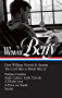 Wendell Berry: Port William Novels & Stories: The Civil War to World War II: Nathan Coulter / Andy Catlett: Early Travels / A World Lost / A Place on Earth / Stories (The Library of America)