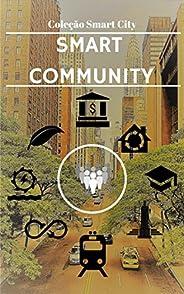 Smart City - Community (Coleção Smart City)