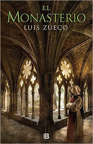 El monasterio (Trilogía Medieval 3): Amazon.es: Zueco, Luis: Libros