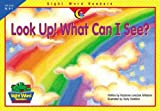 Look up! What Can I See?, Rozanne Lanczak Williams, 1574719173