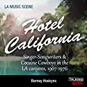 Hotel California Audiobook by Barney Hosykns Narrated by Nick Landrum