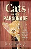Cats in the Parsonage, Clair Schaffer, 1581693249