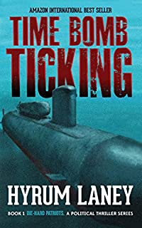 Time Bomb Ticking by Hyrum Laney ebook deal