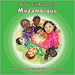 God's Li'l People In Mozambique Thelma Goszleth