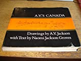 img - for A.Y.'s Canada by AY Jackson & Naomi Jackson Groves book / textbook / text book
