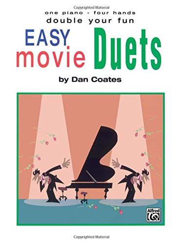 Double Your Fun: Easy Movie Duets (one piano, four hands)