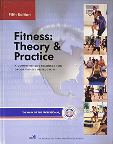 Fitness theory practice the comprehensive resource for fitness fitness theory practice the comprehensive resource for fitness instruction 5th edition fandeluxe Gallery