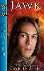Jawk, Tales of the Chosen