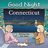 img - for Good Night Connecticut (Good Night Our World) book / textbook / text book