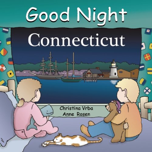 Good Night Connecticut  Good Night Our World
