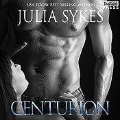 Centurion: An Impossible Novel, Book 11 | Julia Sykes