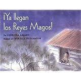 Ya llegan los reyes magos / The Three Kings are Here! (Spanish Edition)