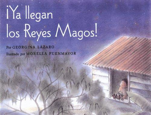 Ya llegan los Reyes Magos! (Spanish Edition)