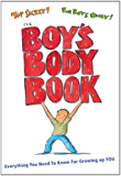 The Boy's Body Book: Everything You Need to Know for Growing Up YOU (Boys World Books)