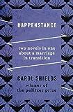 Happenstance, Carol Shields, 1480459828
