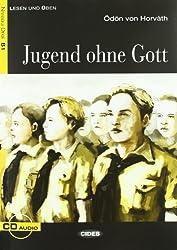 Jugend ohne Gott : B1 (1CD audio)