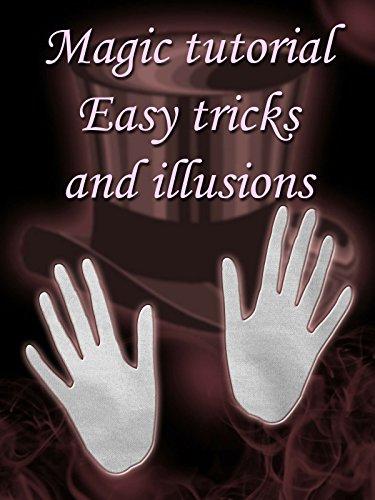 - Magic tutorial - easy tricks and illusions