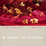 A Space for Silence, Caro Ness and Alen Macweeney, 0711216568