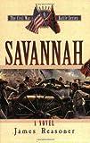 Savannah (The Civil War Battle Series, Book 9)