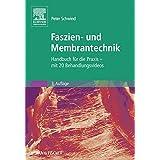 Faszien- und Membrantechnik: Handbuch für die Praxis - enhanced ebook