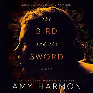 The Bird and the Sword Audiobook