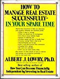 img - for How to Manage Real Estate Successfully - In Your Spare Time book / textbook / text book