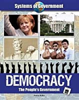 Democracy: The People's Government