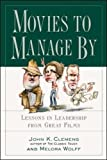 img - for Movies to Manage By book / textbook / text book
