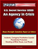 This is a print replica reproduction of a major Congressional report issued in late 2015 about the recent scandals and problems involving the U.S. Secret Service. In addition to a full copy of the report, U.S. Secret Service, An Agency in Crisis, thi...