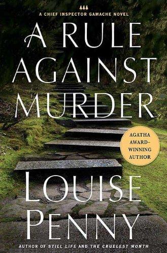 Download A Rule Against Murder: A Chief Inspector Gamache Novel (Armand Gamache Novel) pdf epub