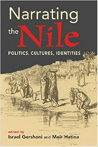 Book Narrating the Nile: Politics, Cultures, Identities