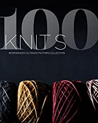 Interweave's biggest pattern collection ever!   Page after page of knitting patterns are at your fingertips with 100 Knits, giving you a nearly endless supply of projects you'll be excited to cast on. From hats to shawls, cardigans to ...