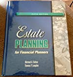 Estate Planning for Financial Planners, Thomas Langdon and Michael Dalton, 0980129958