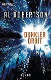 Dunkler Orbit: Roman