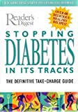 img - for Stopping Diabetes in Its Tracks: The Definitive Take-Charge Guide by Richard Laliberte (2002-10-03) book / textbook / text book
