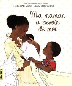 """Afficher """"Ma maman a besoin de moi"""""""