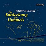 Die Entdeckung des Himmels | Harry Mulisch