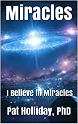 Miracles: I Believe in Miracles