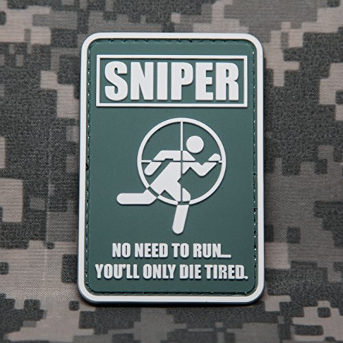 SNIPER-NO-NEED-TO-RUN-YOULL-ONLY-DIE-TIRED-PVC-Morale-Patch-Velcro-Morale-Patch-by-NEO-Tactical-Gear