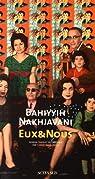 Eux & Nous par Nakhjavani