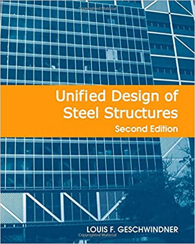 Unified design of steel structures louis f geschwindner unified design of steel structures 2nd edition fandeluxe Image collections