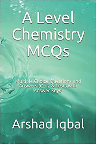A Level Chemistry MCQs Multiple Choice Questions And